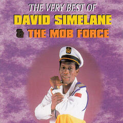 The Very Best Of David Simelane & The Mob Force