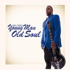 Young Man Old Soul