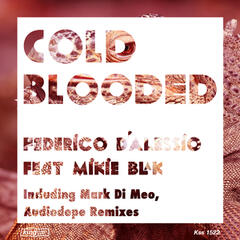 Cold Blooded (feat. Mikie Blak)