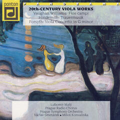 Williams, Hindemith & Forsyth: 20th Century Viola Works