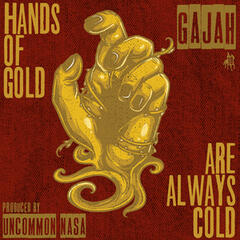 Hands of Gold Are Always Cold