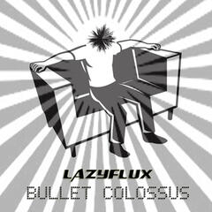 Bullet Colossus