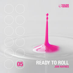 Ready to Roll EP
