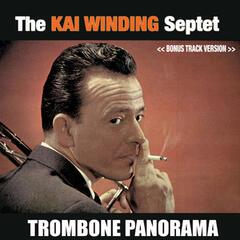 The Kai Winding Septet: Trombone Panorama (Bonus Track Version)