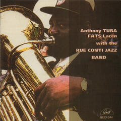 "Anthony ""Tuba Fats"" Lacen with the Rue Conti Jazz Band"