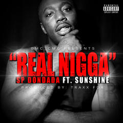 Real Nigga (feat. Sunshine)