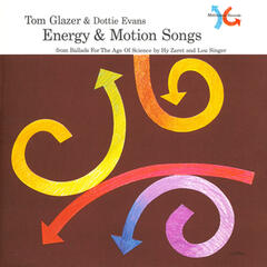Energy & Motion Songs (from Ballads for the Age of Science)