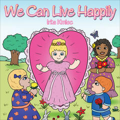 We Can Live Happily