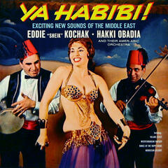 Ya Habbibi! - Exciting New Sounds of the Middle East