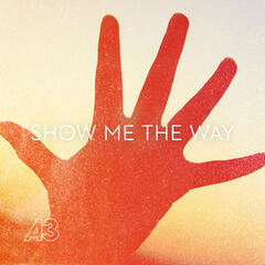 Show Me the Way to Love