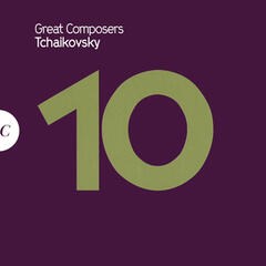 Great Composers: Tchaikovsky