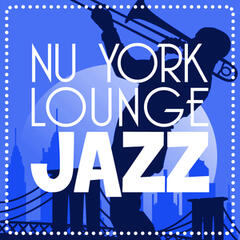Nu York Lounge Jazz