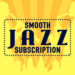 Smooth Jazz Subscription