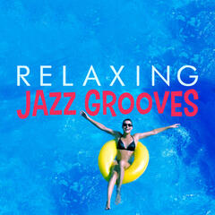 Relaxing Jazz Grooves