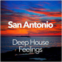 San Antonio Deep House Feelings