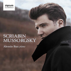 Scriabin: Piano Sonata No. 3 in F-Sharp Minor, Op. 23 – Mussorgsky: Pictures at an Exhibition