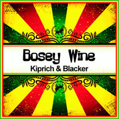 Bosey Wine (Ringtone)