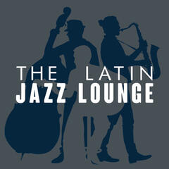 The Latin Jazz Lounge