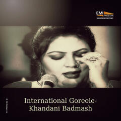 International Goreele / Khandani Badmash