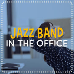 Jazz Band in the Office