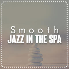 Smooth Jazz in the Spa