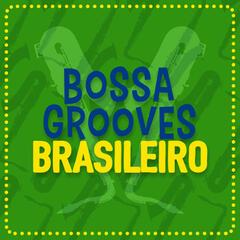 Bossa Grooves Brasileiro