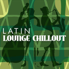 Latin Lounge Chillout