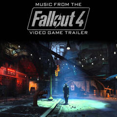 "Music from The ""Fallout 4"" Video Game Trailer"