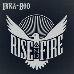 New Rise and Fire