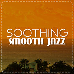 Soothing Smooth Jazz