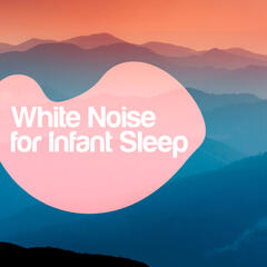 White Noise for Infant Sleep