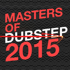 Masters of Dubstep 2015
