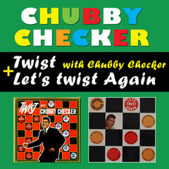 Twist with Chubby Checker + Let's Twist Again (Bonus Track Version)