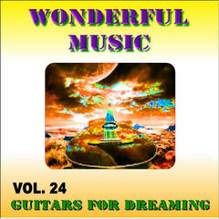 Wonderful Music Vol. 24 12 Hits In Guitars For Dreaming