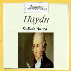 Grandes Compositores - Haydn - Sinfonia No. 103