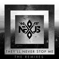 They'll Never Stop Me (Jose Nuñez Club Mix