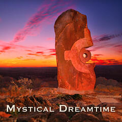 Mystical Dreamtime
