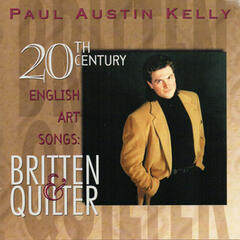 20th Century English Art Songs: Britten & Quilter
