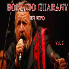 Horacio Guarany en Vivo, Vol. 2