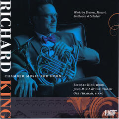 Chamber Music for Horn (Featuring Richard King)