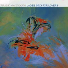 Ladies Sing for Lovers