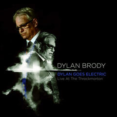 Dylan Goes Electric: Live at the Throckmorton