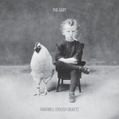 Farewell Foolish Objects