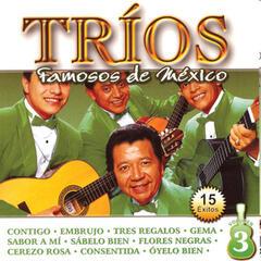 Tríos Famosos de México, Vol. 3 - 15 Éxitos