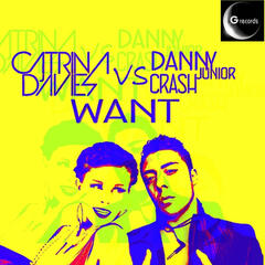 Want (Catrina Davies vs. Danny Jr Crash)