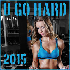 U Go Hard: New Year's Hip Hop Workout Resolution 2015