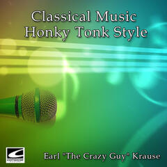 Classical Music Honky Tonk Style