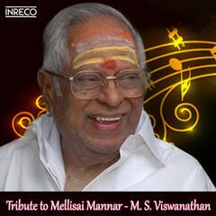 Tribute to Mellisai Mannar - M. S. Viswanathan