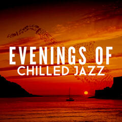 Evenings of Chilled Jazz