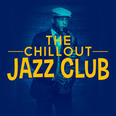 The Chillout Jazz Club